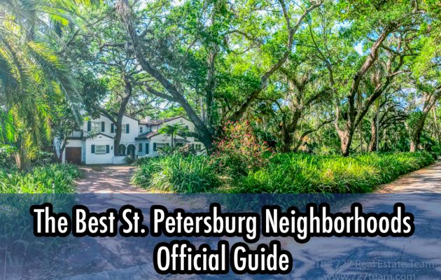 Official Guide For The Best St Petersburg Neighborhoods